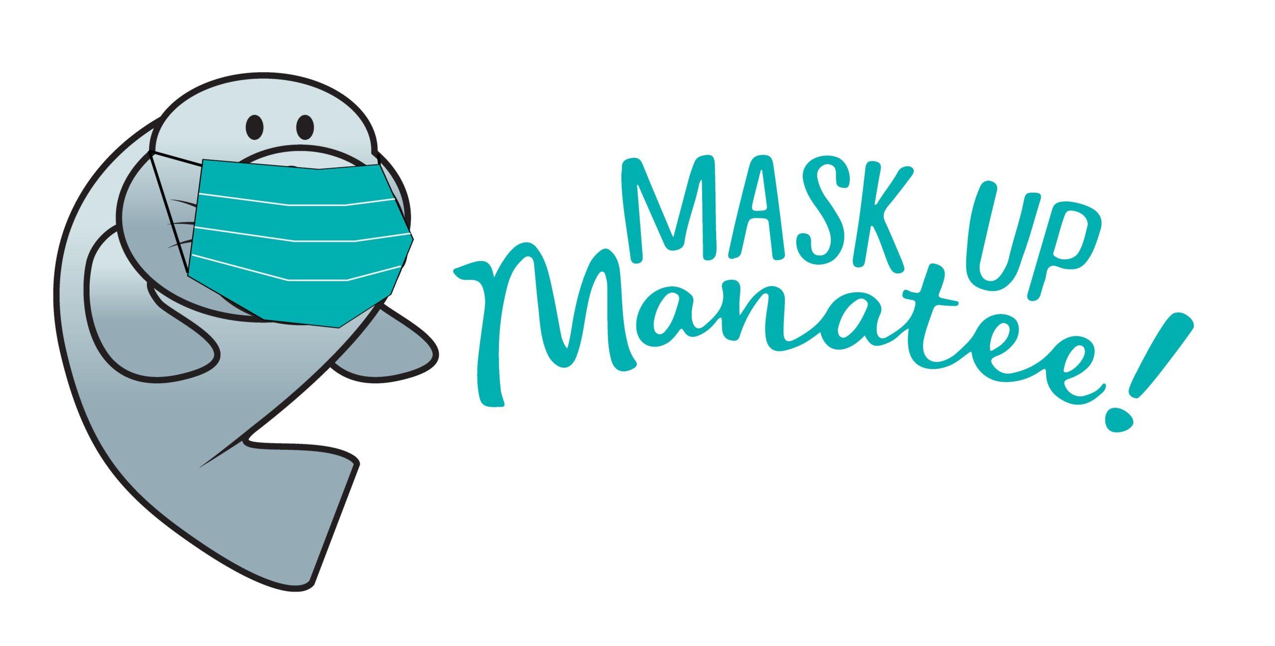 Mask Up Manatee